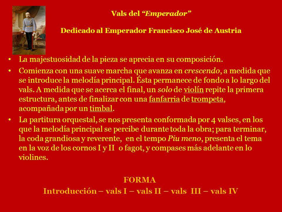 Vals del Emperador Dedicado al Emperador Francisco José de Austria