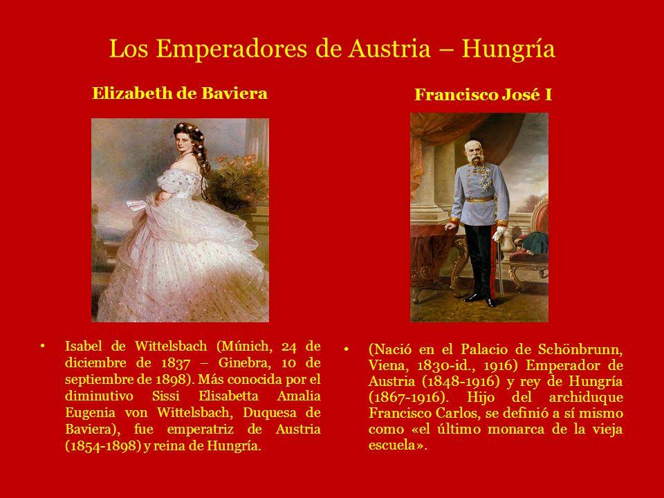 Los Emperadores de Austria – Hungría