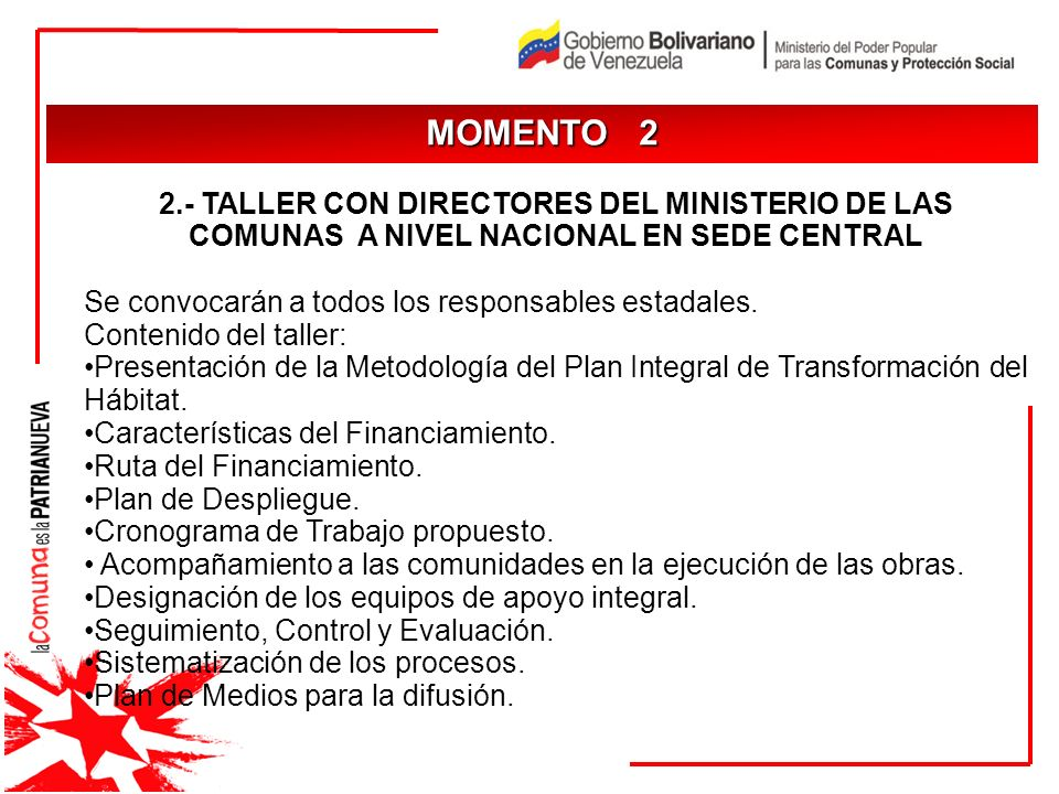 MOMENTO 2JUSTIFICACIÓN. 2.- TALLER CON DIRECTORES DEL MINISTERIO DE LAS COMUNAS A NIVEL NACIONAL EN SEDE CENTRAL.