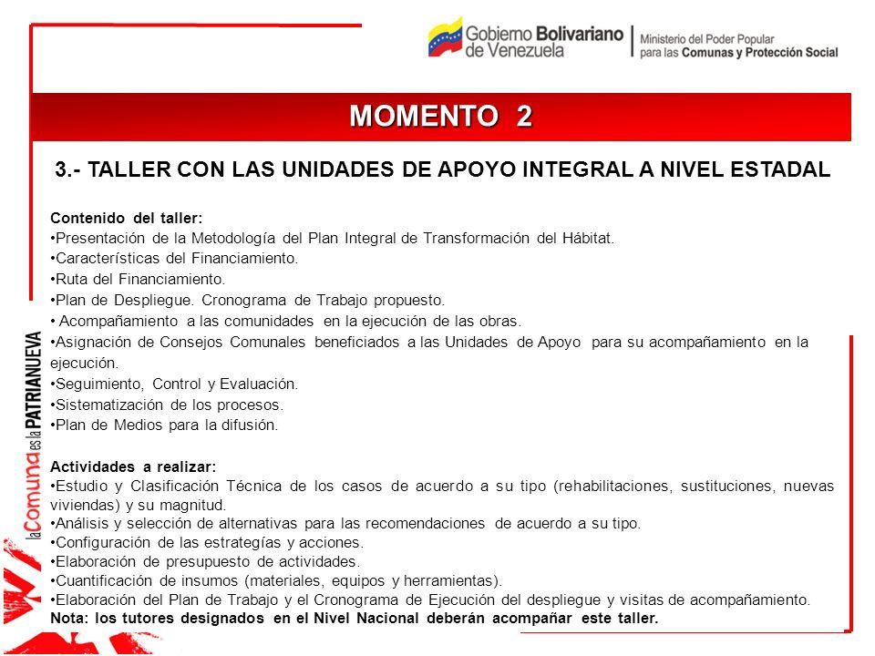 3.- TALLER CON LAS UNIDADES DE APOYO INTEGRAL A NIVEL ESTADAL