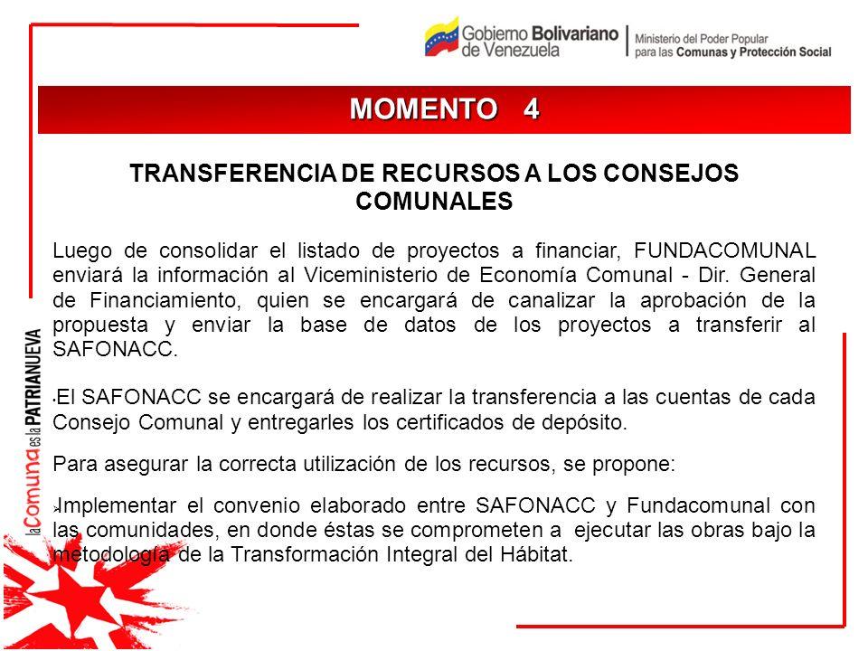 TRANSFERENCIA DE RECURSOS A LOS CONSEJOS COMUNALES