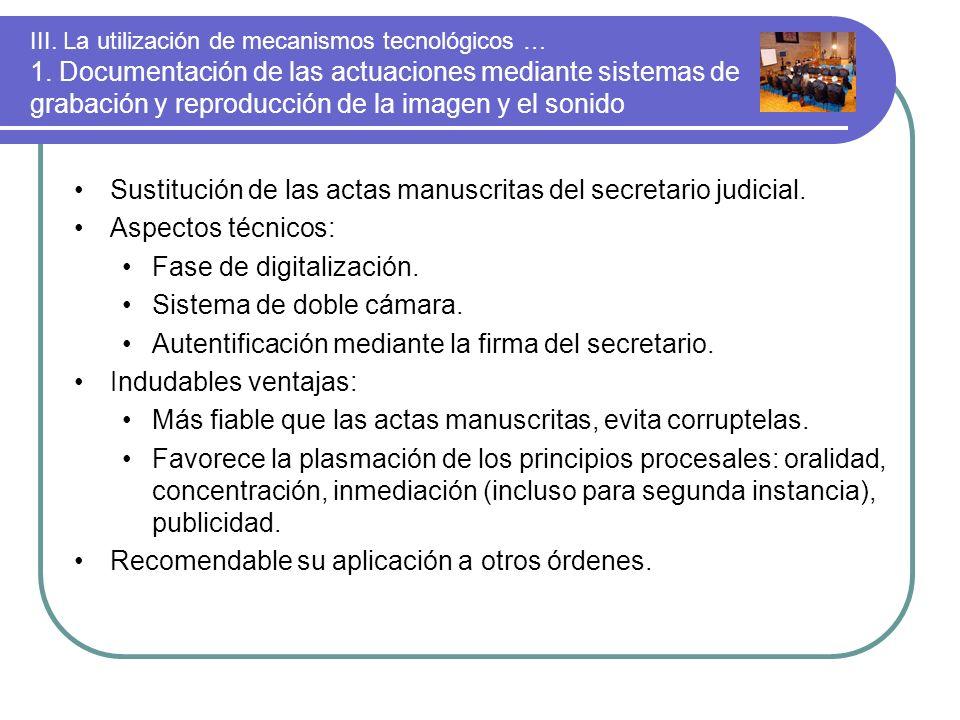 Sustitución de las actas manuscritas del secretario judicial.