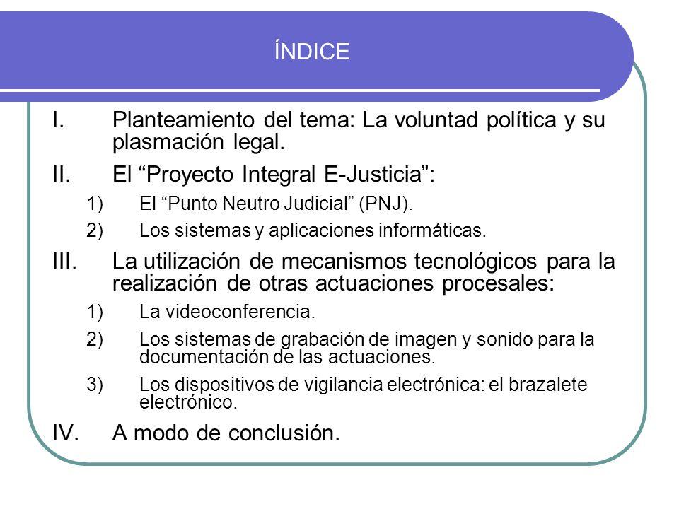 Planteamiento del tema: La voluntad política y su plasmación legal.