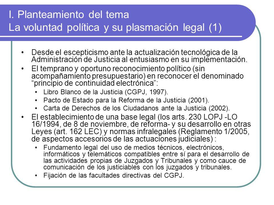 I. Planteamiento del tema La voluntad política y su plasmación legal (1)