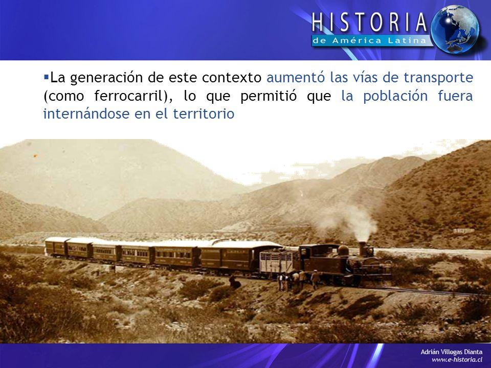 La generación de este contexto aumentó las vías de transporte (como ferrocarril), lo que permitió que la población fuera internándose en el territorio