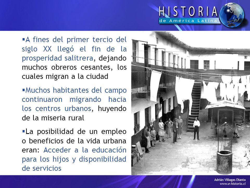 A fines del primer tercio del siglo XX llegó el fin de la prosperidad salitrera, dejando muchos obreros cesantes, los cuales migran a la ciudad