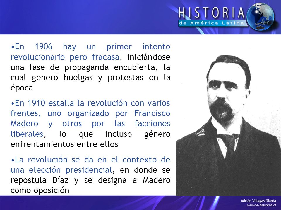 En 1906 hay un primer intento revolucionario pero fracasa, iniciándose una fase de propaganda encubierta, la cual generó huelgas y protestas en la época