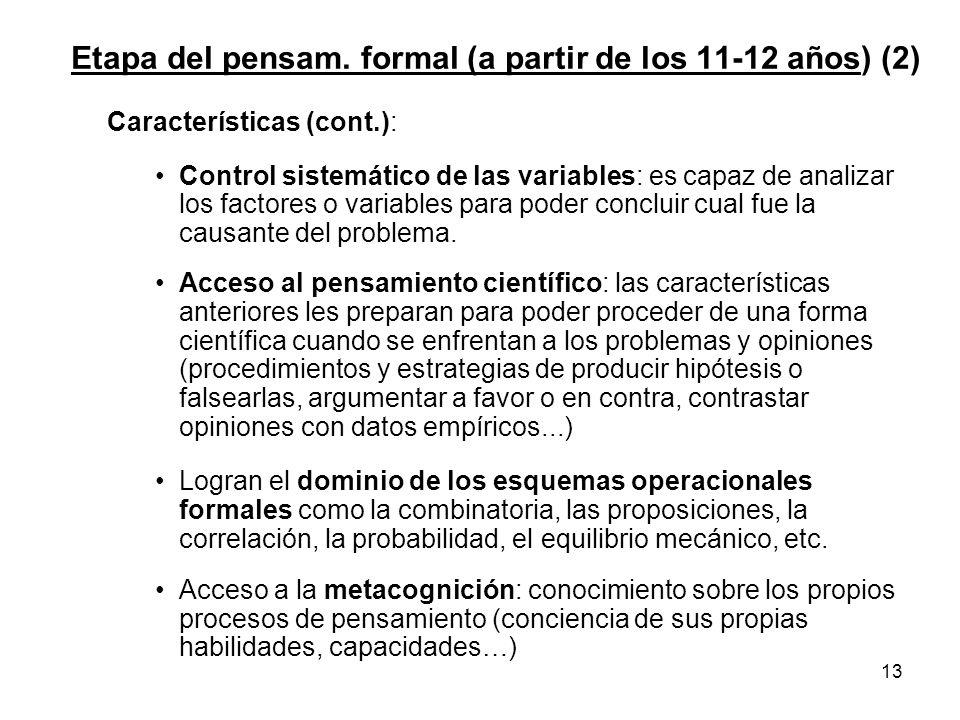 Etapa del pensam. formal (a partir de los 11-12 años) (2)