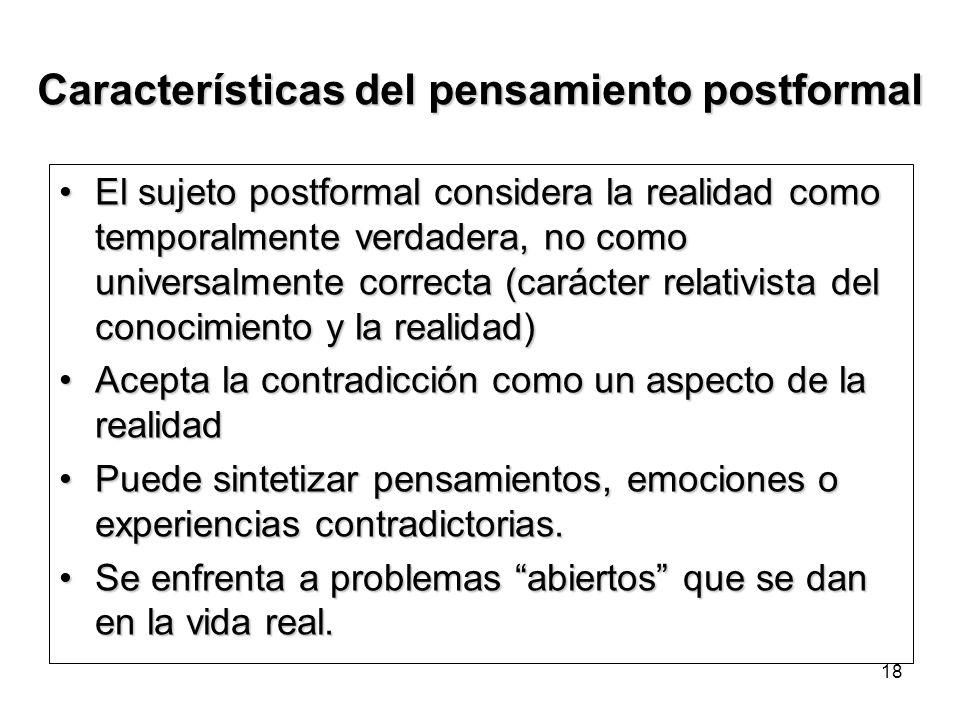 Características del pensamiento postformal