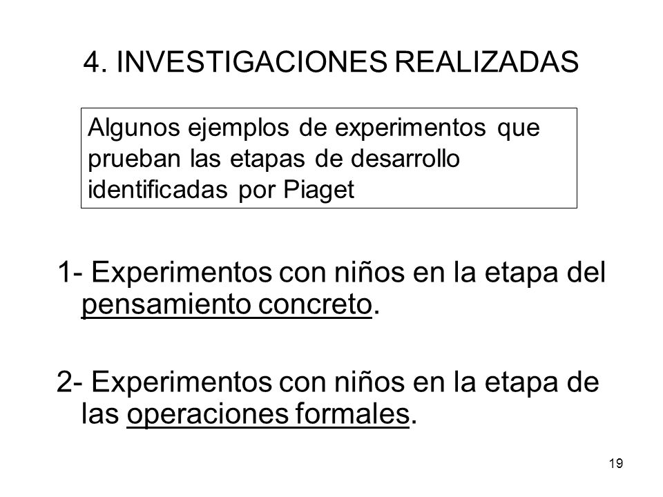 4. INVESTIGACIONES REALIZADAS