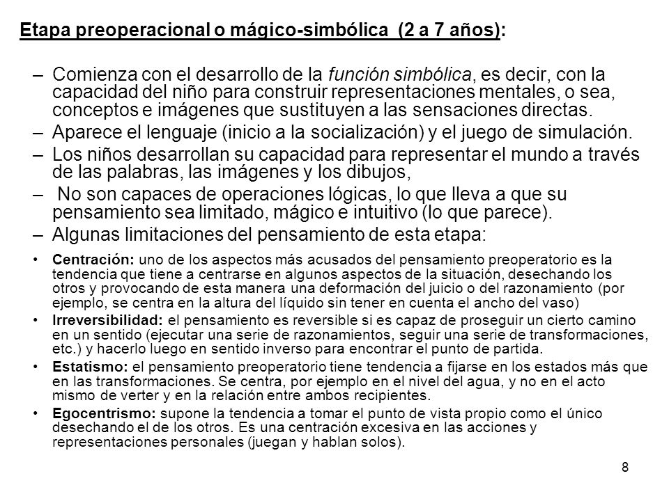 Etapa preoperacional o mágico-simbólica (2 a 7 años):