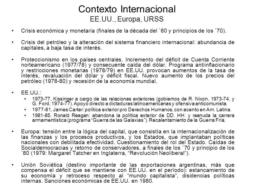 Contexto Internacional EE.UU., Europa, URSS
