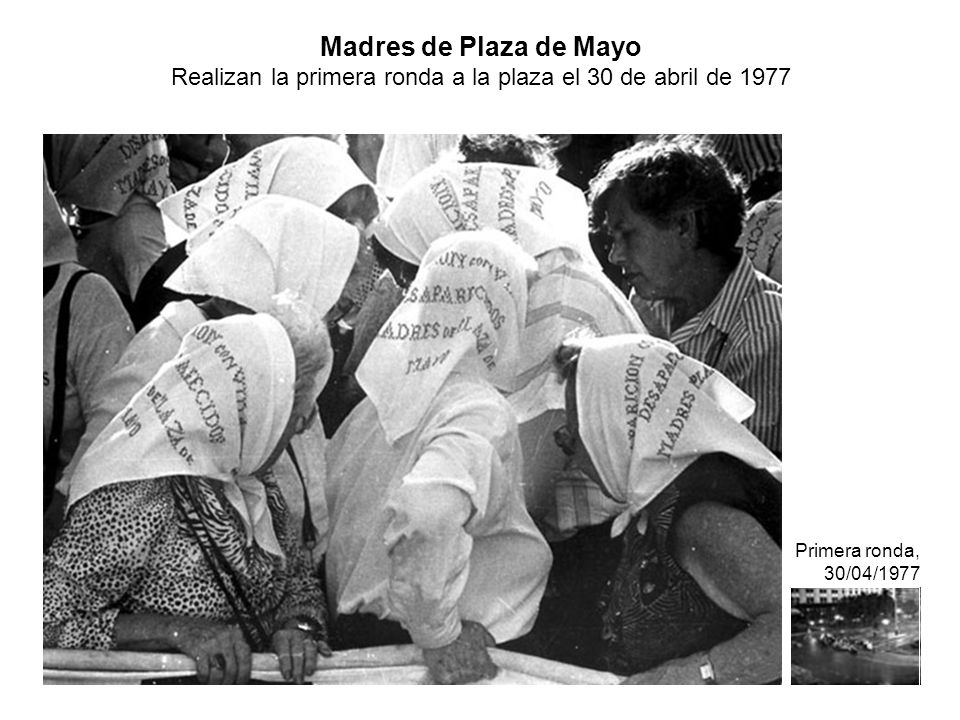 Madres de Plaza de Mayo Realizan la primera ronda a la plaza el 30 de abril de 1977