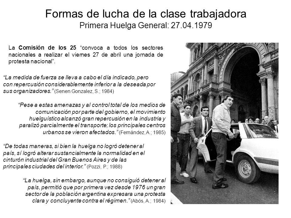 Formas de lucha de la clase trabajadora Primera Huelga General: 27. 04