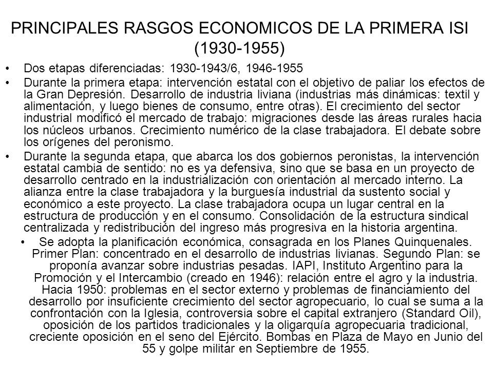 PRINCIPALES RASGOS ECONOMICOS DE LA PRIMERA ISI (1930-1955)