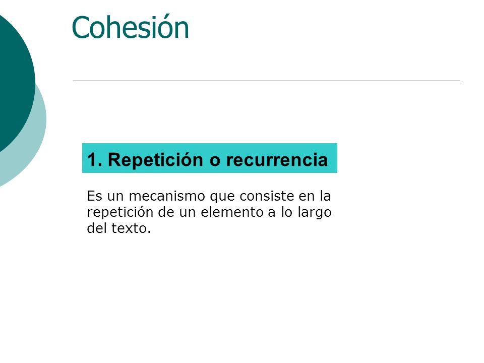 1. Repetición o recurrencia