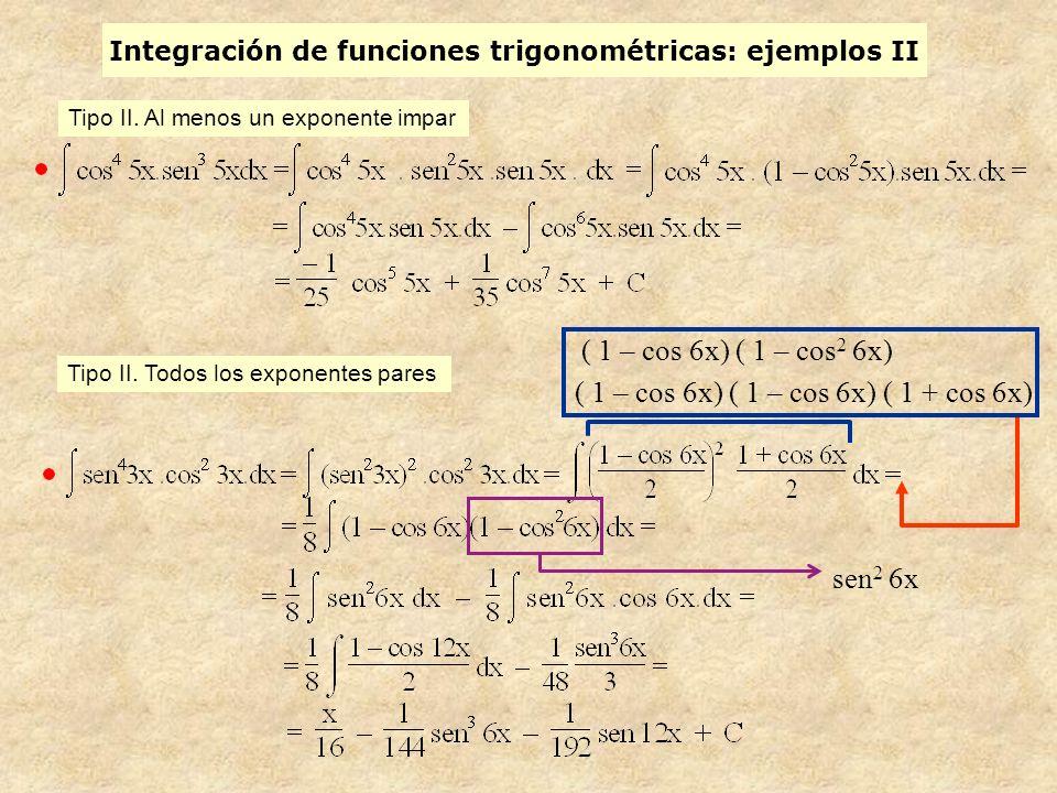 Integración de funciones trigonométricas: ejemplos II