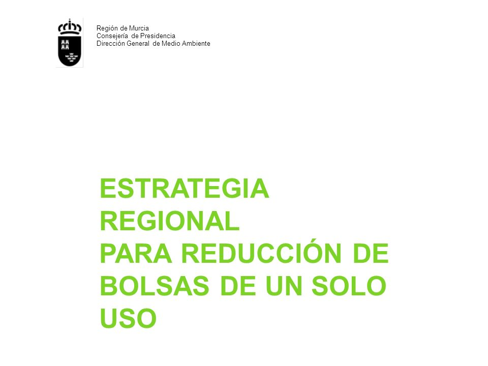 ESTRATEGIA REGIONAL PARA REDUCCIÓN DE BOLSAS DE UN SOLO USO