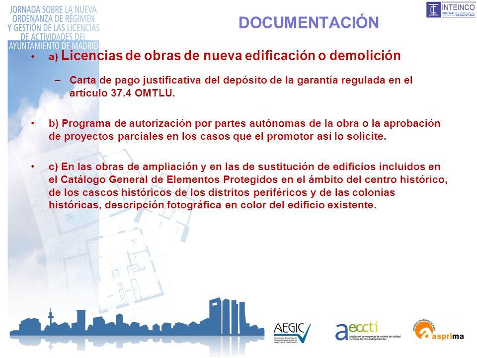 DOCUMENTACIÓN a) Licencias de obras de nueva edificación o demolición