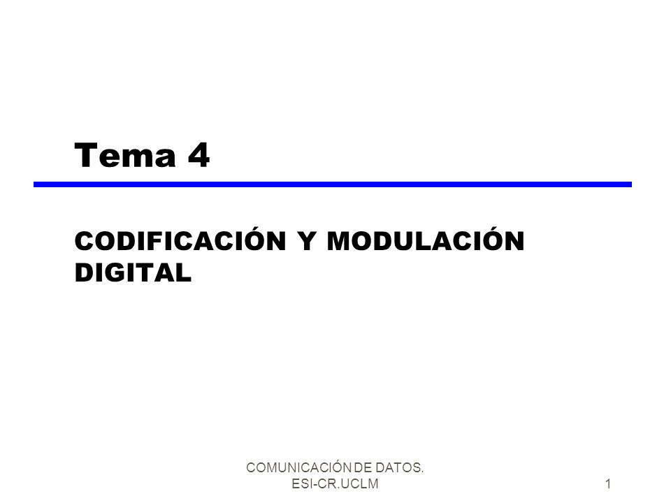 CODIFICACIÓN Y MODULACIÓN DIGITAL