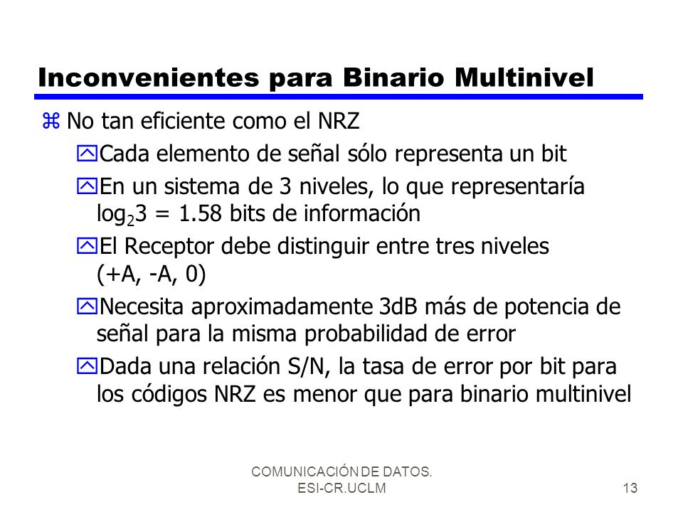 Inconvenientes para Binario Multinivel