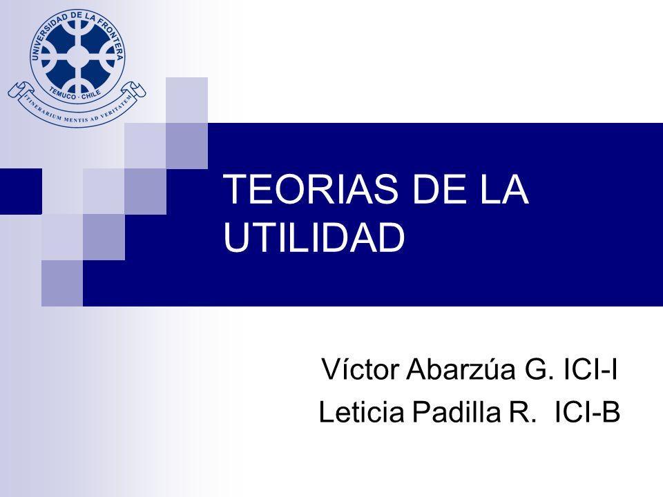 Víctor Abarzúa G. ICI-I Leticia Padilla R. ICI-B