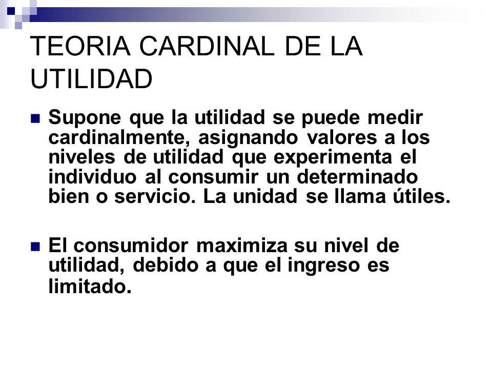 TEORIA CARDINAL DE LA UTILIDAD