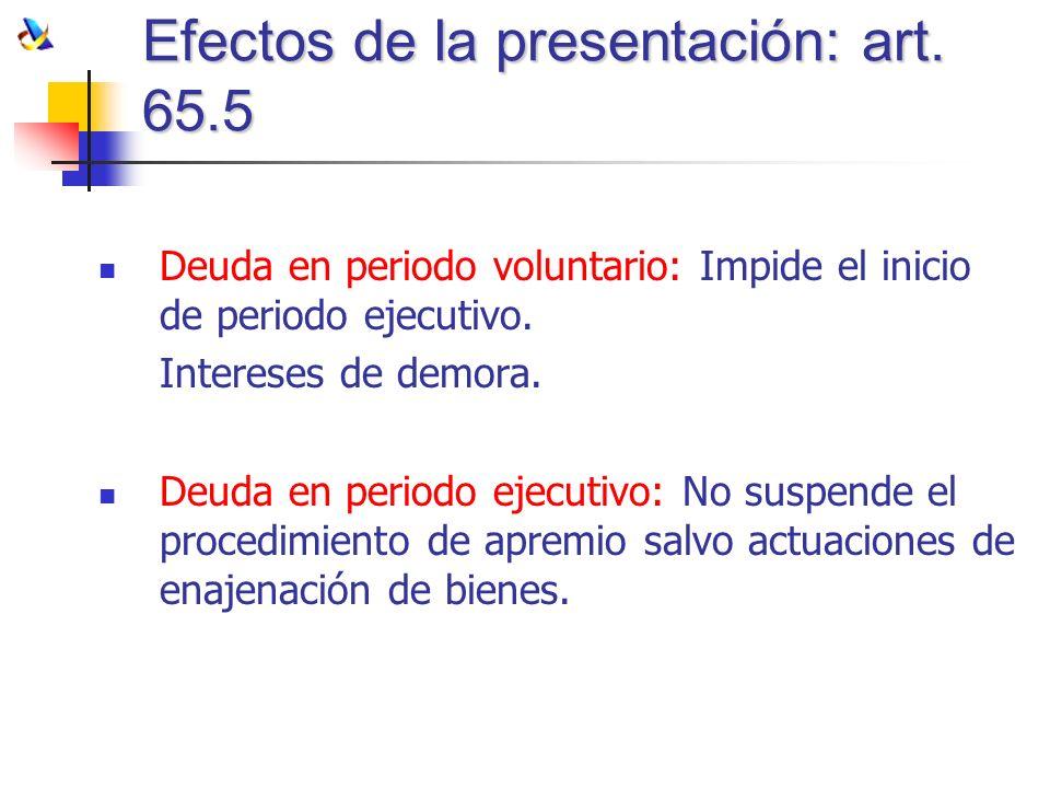 Efectos de la presentación: art. 65.5