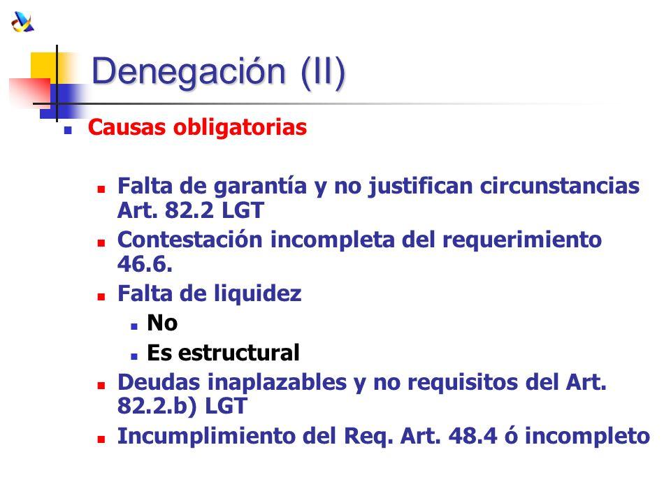 Denegación (II) Causas obligatorias