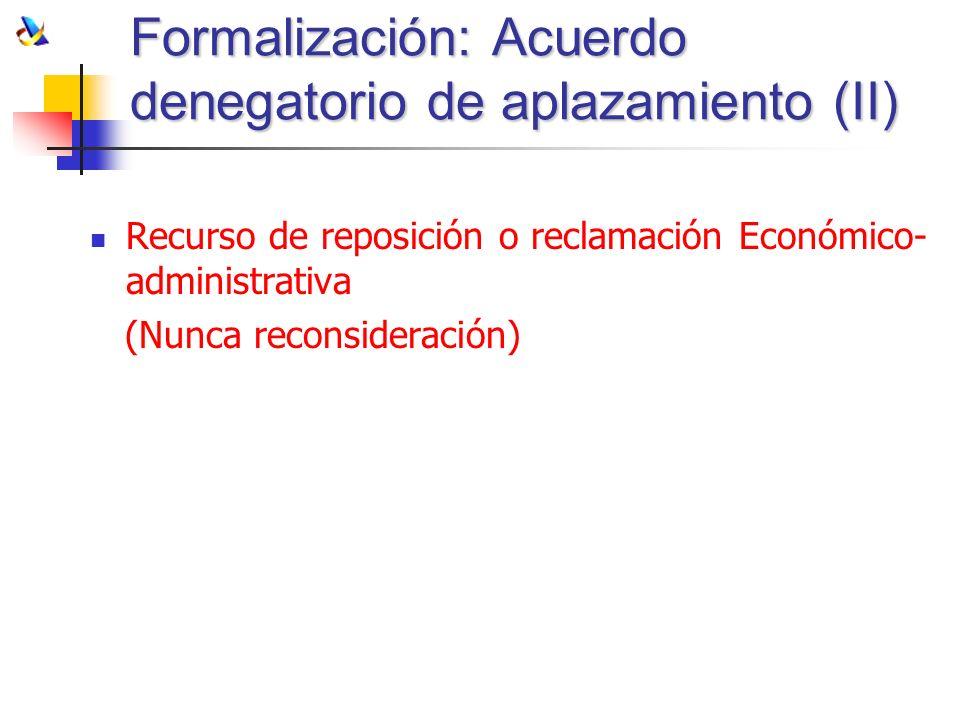 Formalización: Acuerdo denegatorio de aplazamiento (II)