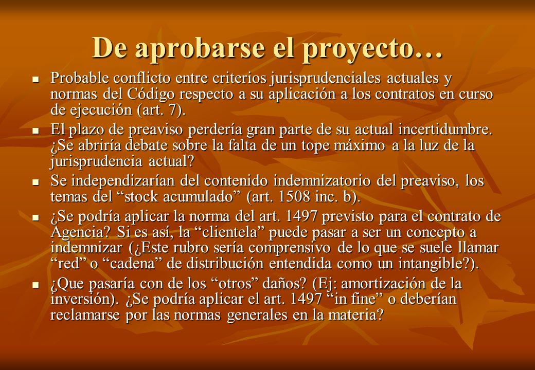 De aprobarse el proyecto…