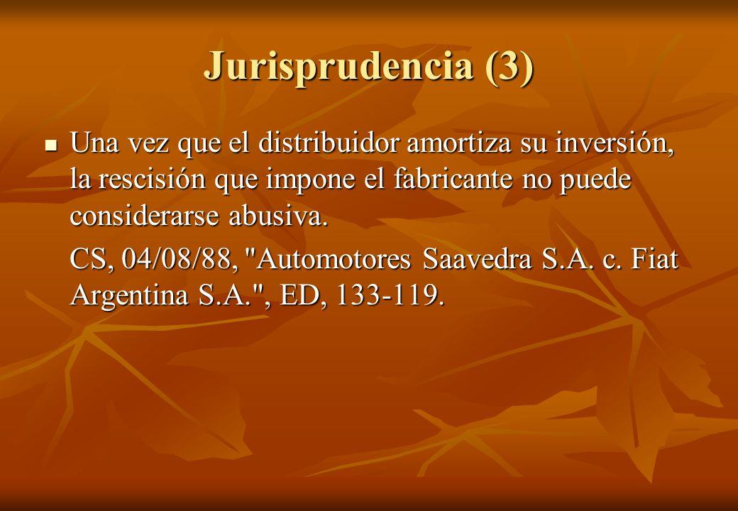 Jurisprudencia (3)Una vez que el distribuidor amortiza su inversión, la rescisión que impone el fabricante no puede considerarse abusiva.