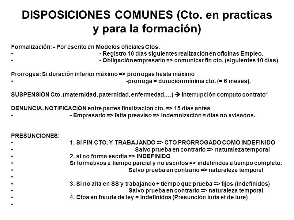 DISPOSICIONES COMUNES (Cto. en practicas y para la formación)