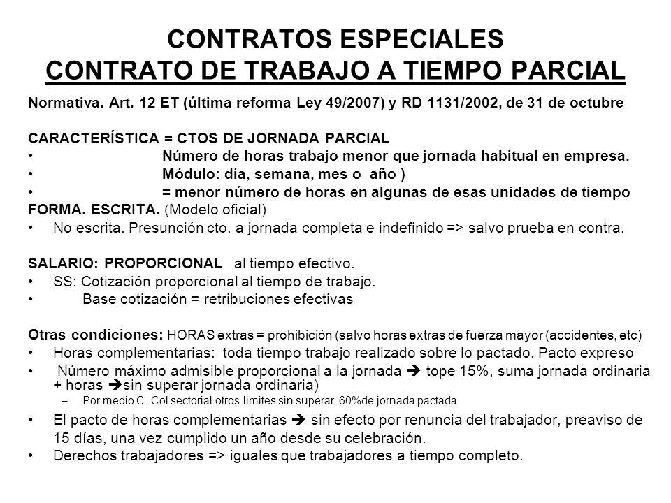 CONTRATOS ESPECIALES CONTRATO DE TRABAJO A TIEMPO PARCIAL