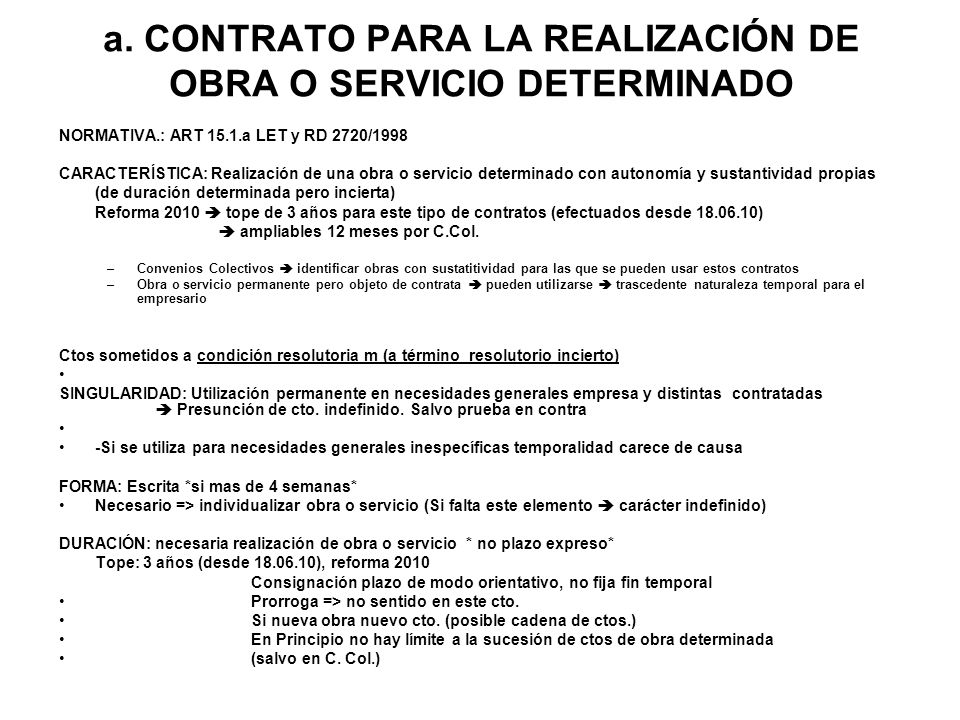 a. CONTRATO PARA LA REALIZACIÓN DE OBRA O SERVICIO DETERMINADO