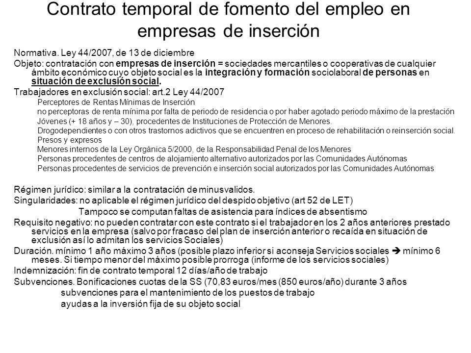 Contrato temporal de fomento del empleo en empresas de inserción