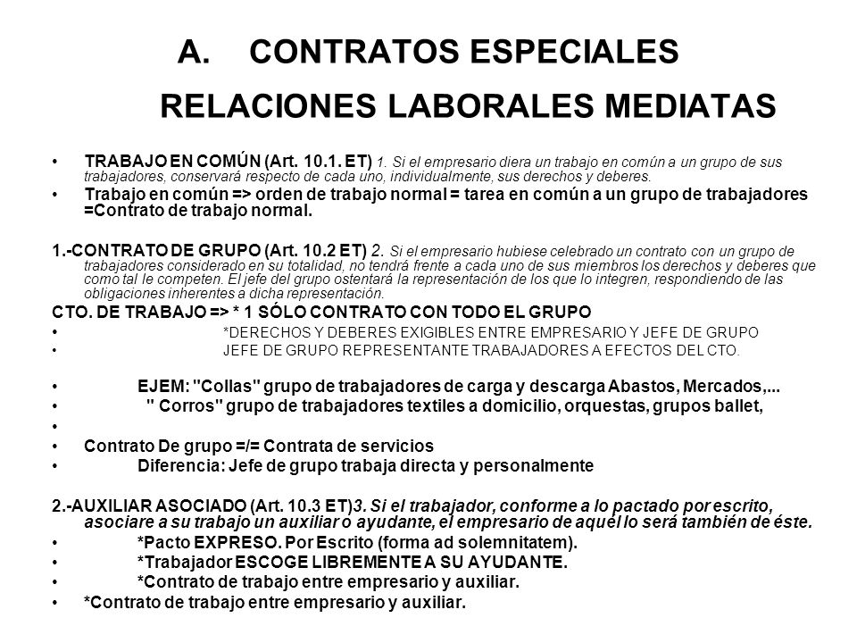 CONTRATOS ESPECIALES RELACIONES LABORALES MEDIATAS