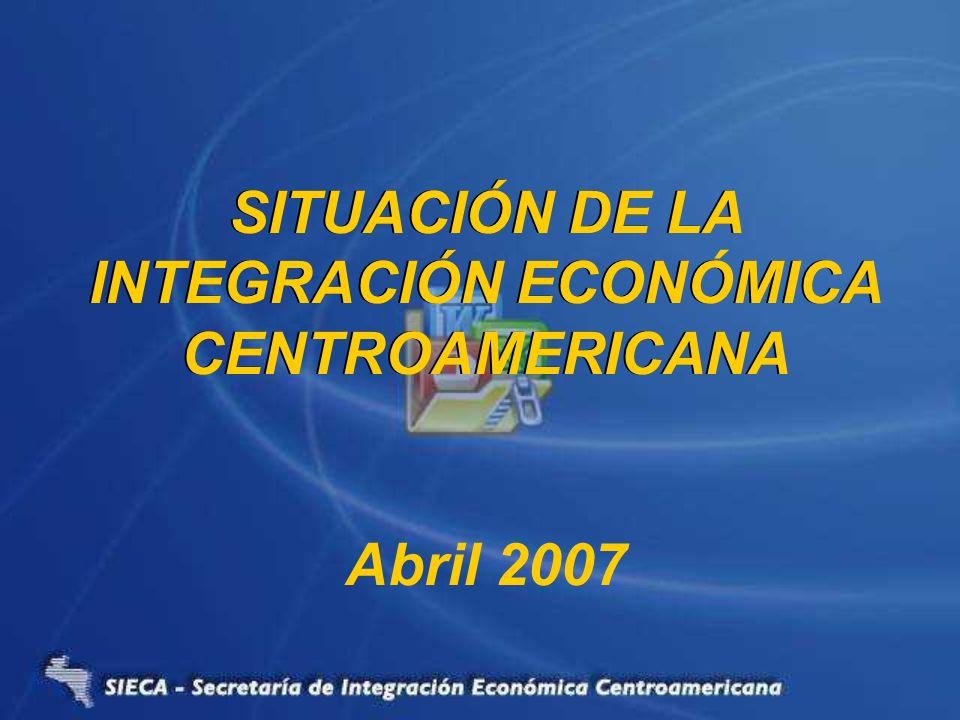 SITUACIÓN DE LA INTEGRACIÓN ECONOMICA CENTROAMERICANA
