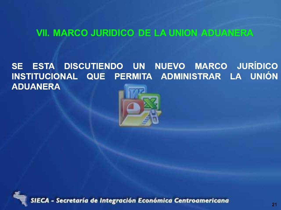 VII. MARCO JURIDICO DE LA UNION ADUANERA
