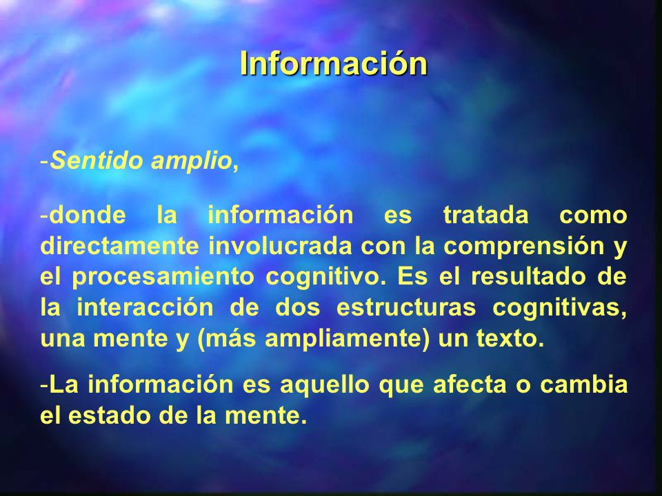 Información Sentido amplio,