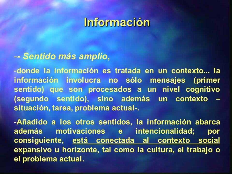 Información - Sentido más amplio,