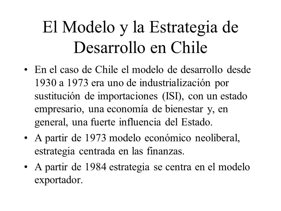 El Modelo y la Estrategia de Desarrollo en Chile
