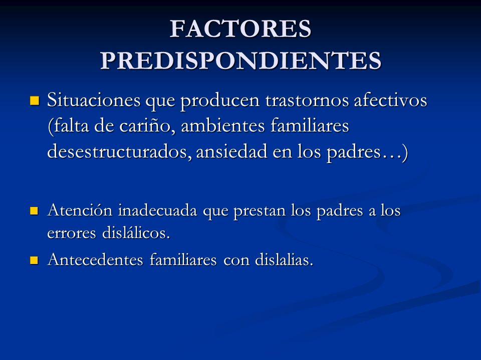 FACTORES PREDISPONDIENTES