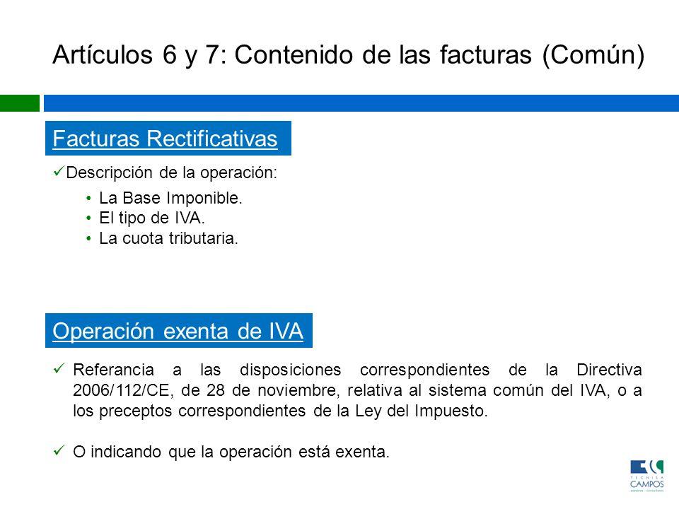Artículos 6 y 7: Contenido de las facturas (Común)