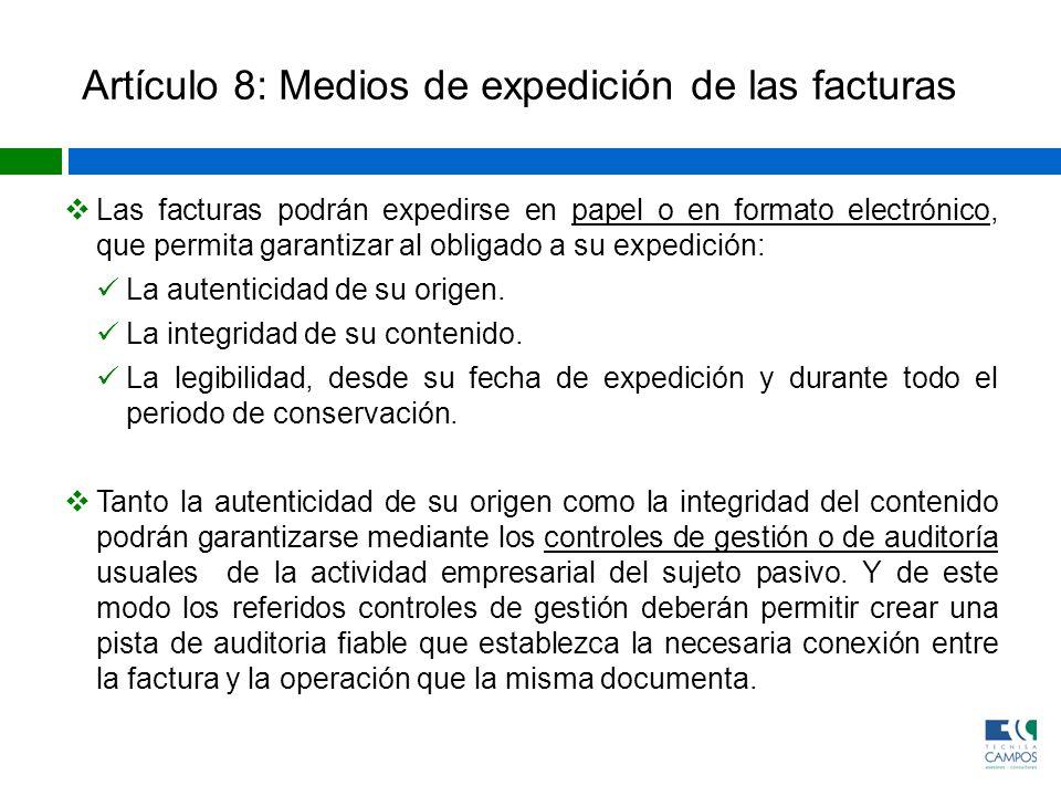 Artículo 8: Medios de expedición de las facturas