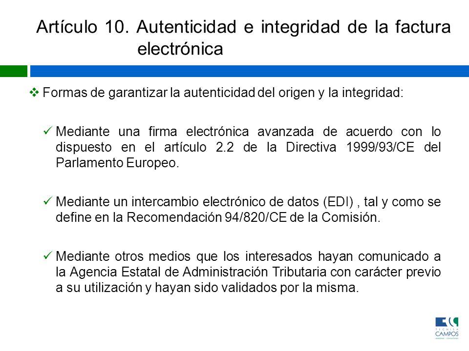 Artículo 10. Autenticidad e integridad de la factura electrónica
