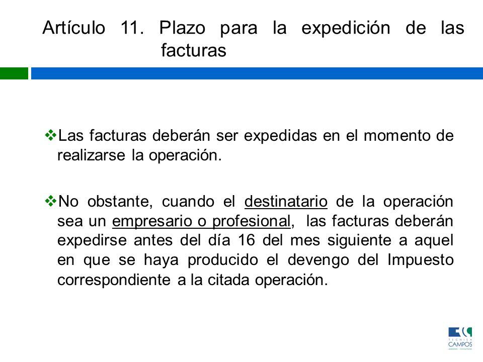 Artículo 11. Plazo para la expedición de las facturas