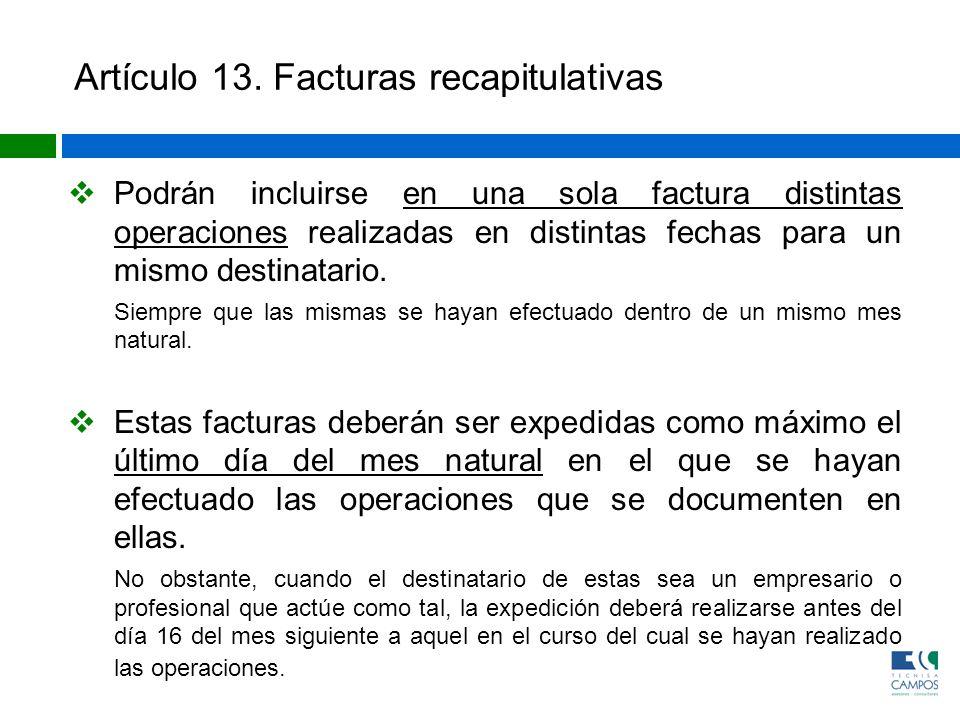 Artículo 13. Facturas recapitulativas