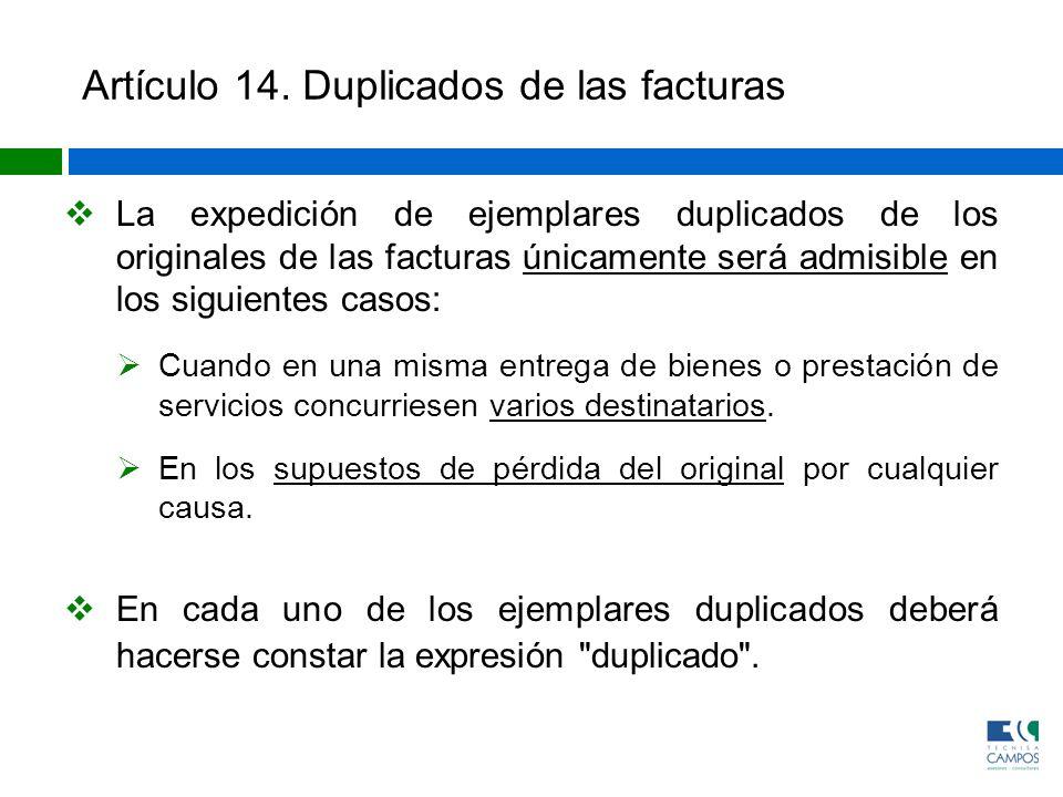 Artículo 14. Duplicados de las facturas
