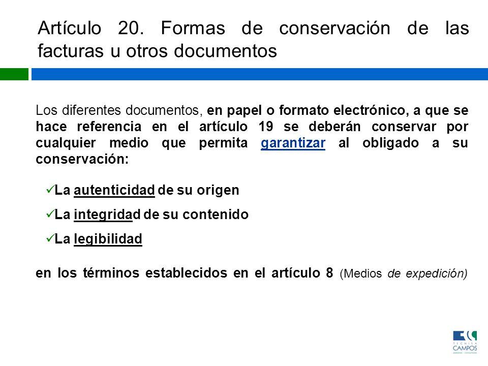 Artículo 20. Formas de conservación de las facturas u otros documentos